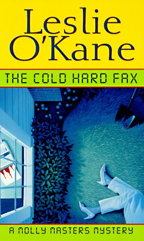 9780449001585: Cold, Hard Fax (Molly Masters Mysteries)
