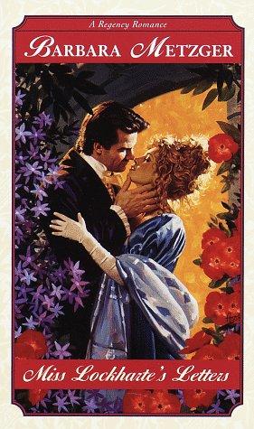 9780449001707: Miss Lockharte's Letters (Regency Romance)