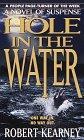 Hole in the Water: Kearney, Robert