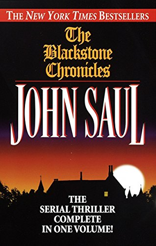 9780449001929: The Blackstone Chronicles: The Serial Thriller Complete in One Volume