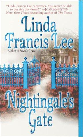 Nightingale's Gate: Linda Francis Lee