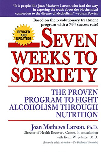 9780449002599: Seven Weeks to Sobriety: The Proven Program to Fight Alcoholism Through Nutrition