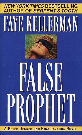 9780449003299: False Prophet: A Peter Decker/Rina Lazarus Novel