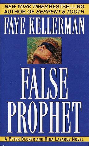 9780449003299: False Prophet (Peter Decker & Rina Lazarus Novels)