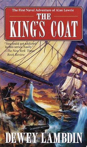 9780449003602: The King's Coat (Alan Lewrie Naval Adventures (Paperback))