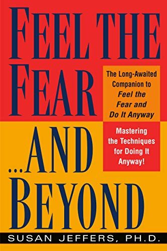 9780449003619: Feel the Fear...and Beyond: Mastering the Techniques for Doing It Anyway