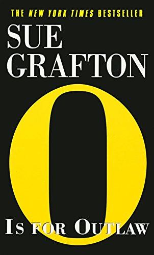 O Is for Outlaw (Kinsey Millhone Mysteries (Paperback)): Grafton, Sue