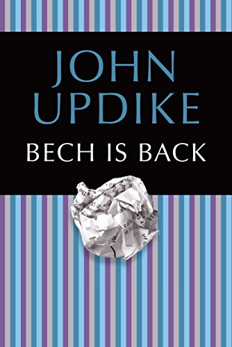 Bech Is Back: John Updike