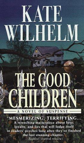 The Good Children: Wilhelm, Kate