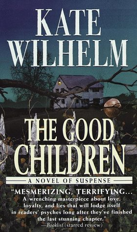 The Good Children: Wilhelm, Kate
