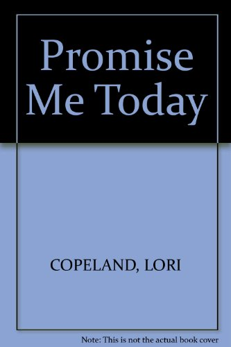 9780449005040: Promise Me Today