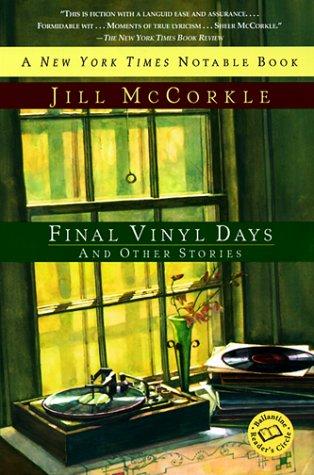 9780449005743: Final Vinyl Days (Ballantine Reader's Circle)