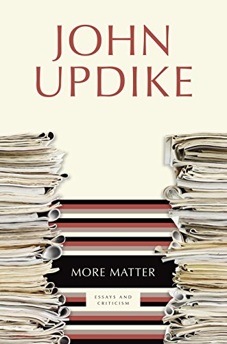 9780449006283: More Matter: Essays and Criticism