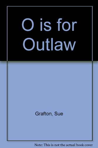 9780449006825: O Is for Outlaw