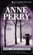 The Twisted Root. A William Monk Novel: Perry, Anne: