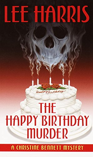 9780449007020: The Happy Birthday Murder: A Christine Bennett Mystery