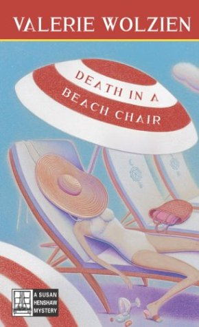 Death in a Beach Chair: Wolzien, Valerie