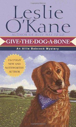 9780449007204: Give the Dog a Bone
