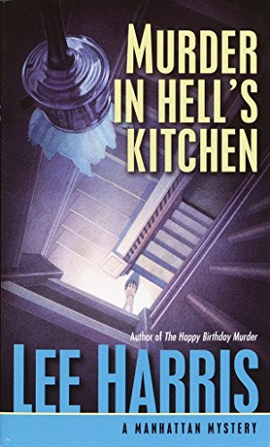 Murder in Hell's Kitchen (Manhattan Mysteries (Paperback)) (0449007340) by Lee Harris