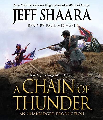 9780449008652: A Chain of Thunder: A Novel of the Siege of Vicksburg (the Civil War in the West)