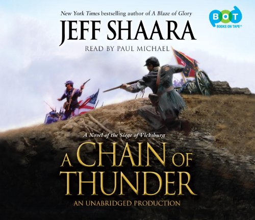 9780449008676: A Chain of Thunder: A Novel of the Siege of Vicksburg