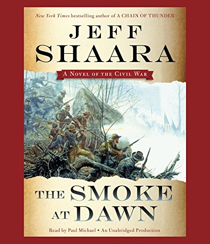 9780449008690: The Smoke at Dawn: A Novel of the Civil War (the Civil War in the West)