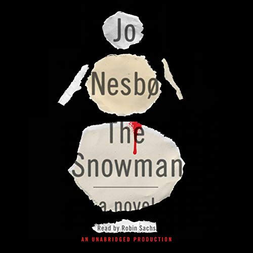 The Snowman A Harry Hole Novel: Nesbo, Jo &