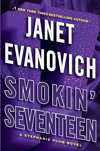 Smokin' Seventeen: A Stephanie Plum Novel (Stephanie Plum Novels): Janet Evanovich