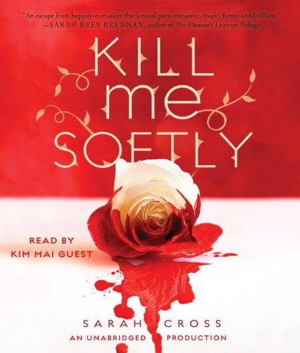 9780449010389: Kill Me Softly