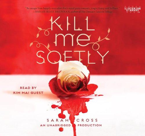 9780449010402: Kill Me Softly (Lib)(CD)