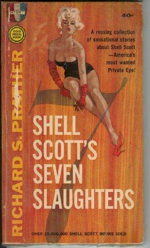 9780449010723: Shell Scott's Seven Slaughters