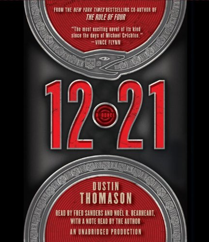 12.21: A Novel: Thomason, Dustin