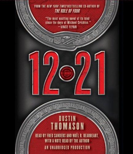 12.21: A Novel: Thomason, Dustin