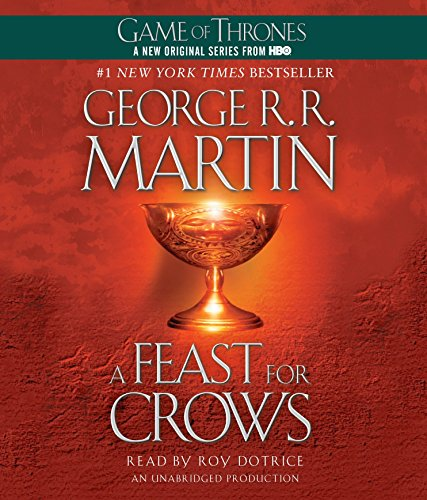 A Feast for Crows: George R R Martin