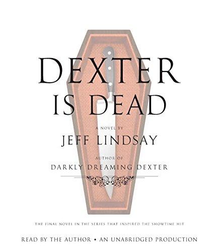 9780449013595: Dexter Is Dead: A Novel