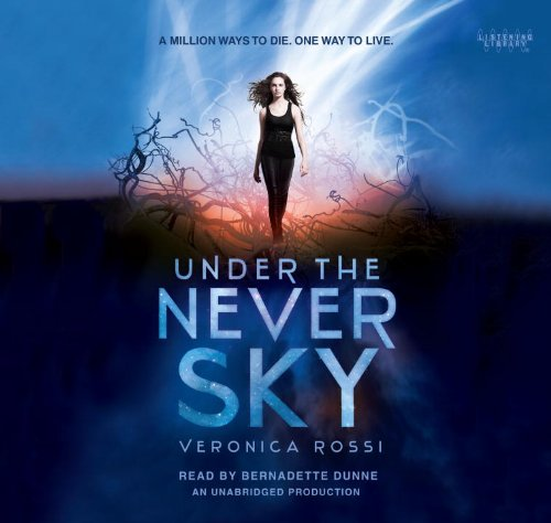 9780449013984: Under the Never Sky (Lib)(CD)