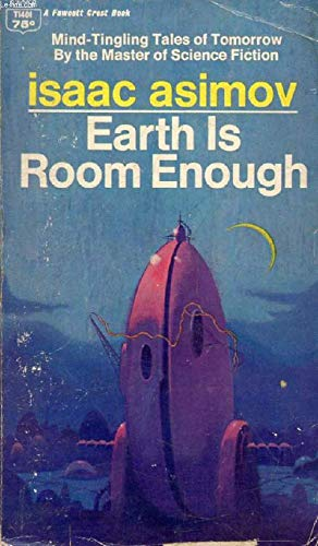 9780449014011: Earth Is Room Enough