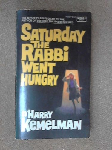 9780449014592: Saturday the Rabbi Went Hungry