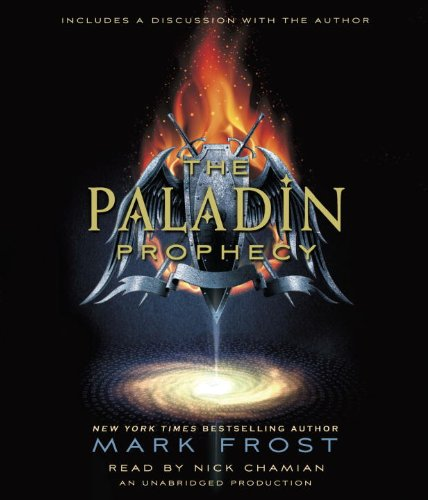 The Paladin Prophecy: Book 1: Frost, Mark