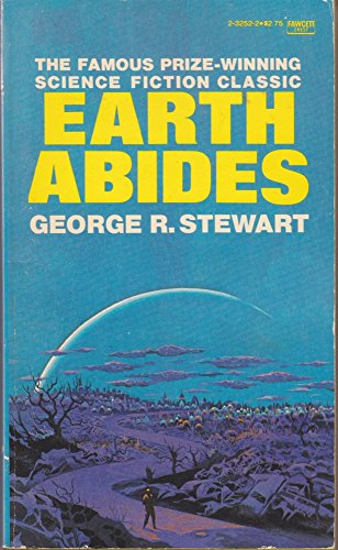 9780449015513: Earth Abides