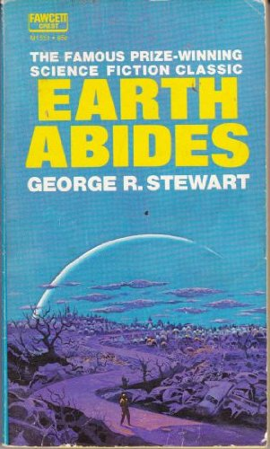 9780449015513: Earth Abides (Fawcett Crest M1551)