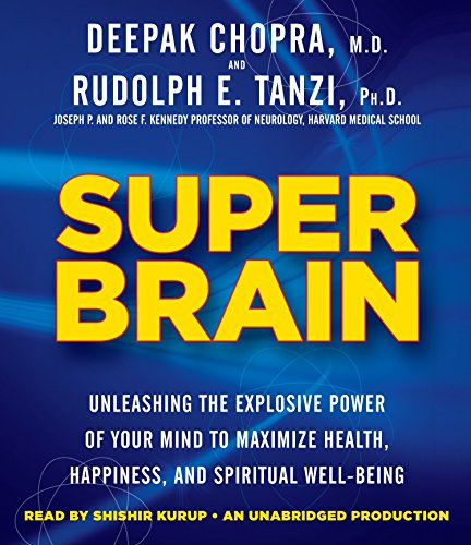 9780449015544: Super Brain: Unleashing the Explosive Power of Your Mind to Maximize Health, Happiness, and Spiritual Well-Being