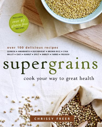 9780449015711: Supergrains: Cook Your Way to Great Health