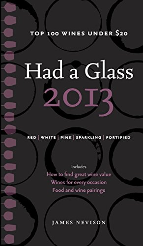 9780449015759: Had a Glass: Top 100 Wines Under $20