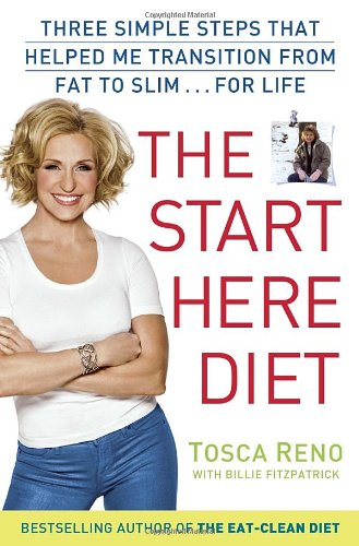 9780449016091: The Start Here Diet: Three Simple Steps That Helped Me Transition from Fat to Slim . . . for Life