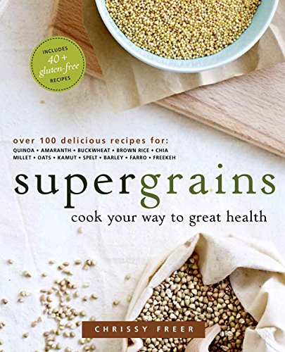 9780449016886: Supergrains: Cook Your Way to Great Health
