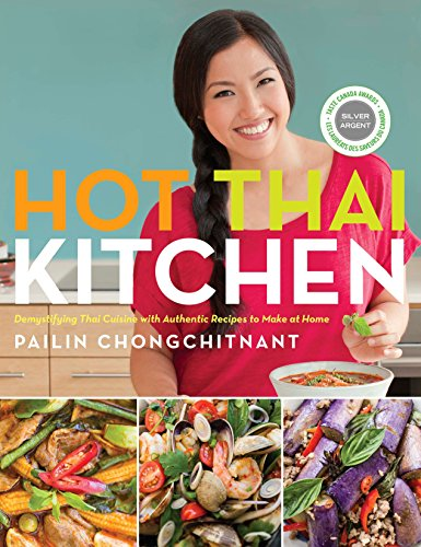 9780449017050: Hot Thai Kitchen: Demystifying Thai Cuisine with Authentic Recipes to Make at Home