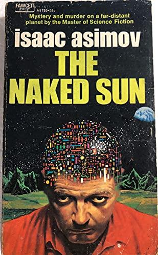 9780449017593: The Naked Sun