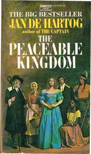 The Peaceable Kingdom: An American Saga