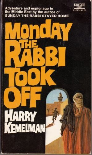 9780449017852: Monday The Rabbi Took Off